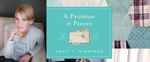 """A Promise in Pieces"" by Emily T. Wierenga"